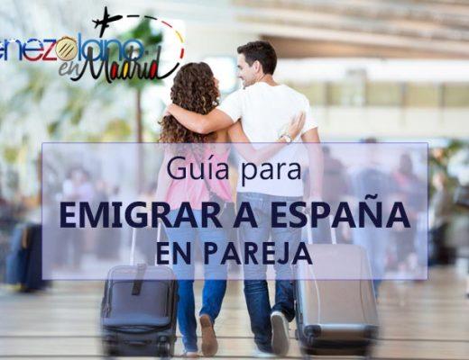 Guía para emigrar a España si tu pareja tiene pasaporte europeo